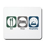Eat Sleep Hospitality Mousepad