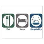 Eat Sleep Hospitality Small Poster