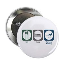 "Eat Sleep Harness Racing 2.25"" Button"
