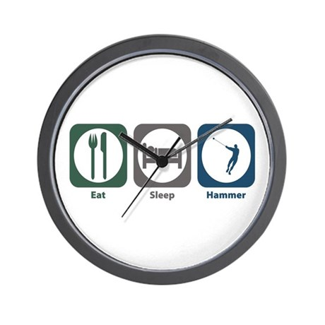 Eat Sleep Hammer Wall Clock