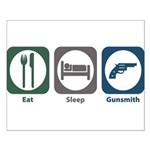 Eat Sleep Gunsmith Small Poster