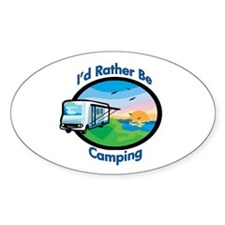 I'd rather be camping Oval Decal