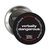 Verbally dangerous 2.25&amp;quot; Button