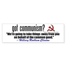 Got Communism? (anti-Hillary) Bumper Sticker