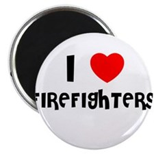 I LOVE FIREFIGHTERS Magnet