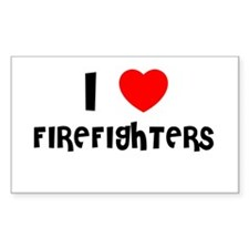 I LOVE FIREFIGHTERS Rectangle Decal
