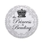The Princess Is Beading Ornament (Round)