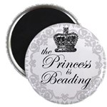 The Princess Is Beading Magnet