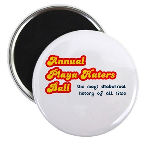 Annual Playa Haters Ball Magnet