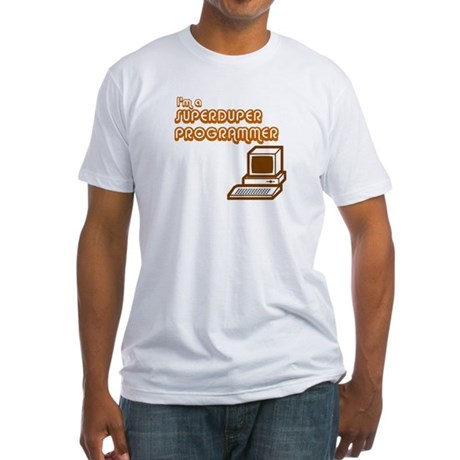 Superduper Programmer Fitted T-Shirt