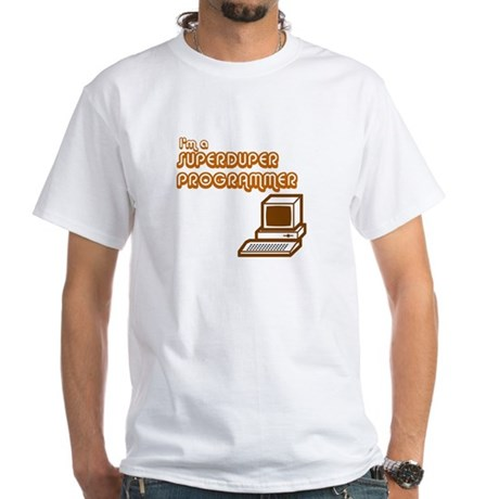 Superduper Programmer White T-Shirt