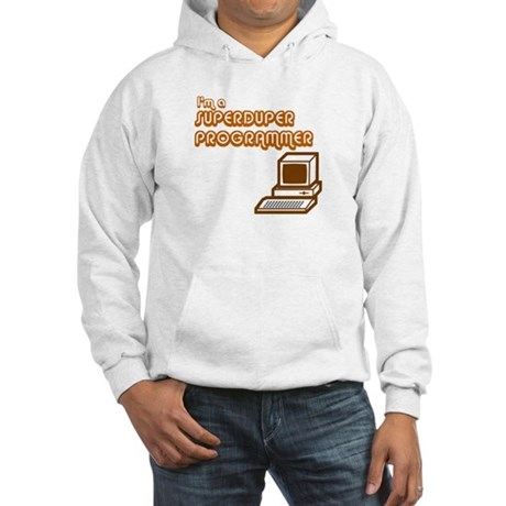 Superduper Programmer Hooded Sweatshirt