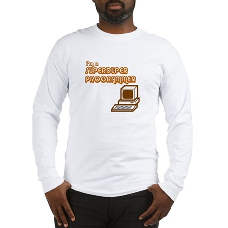 Superduper Programmer Long Sleeve T-Shirt
