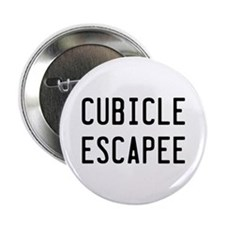 "Cubicle Escapee 2.25"" Button"