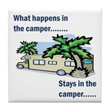 Stays in the camper Tile Coaster
