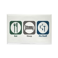 Eat Sleep Fix Stuff Rectangle Magnet