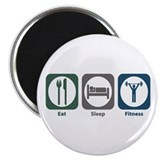 Eat Sleep Fitness Magnet