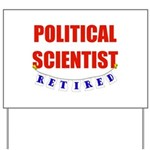 Retired Political Scientist Yard Sign