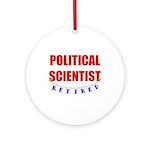 Retired Political Scientist Ornament (Round)