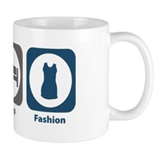 Eat Sleep Fashion Mug