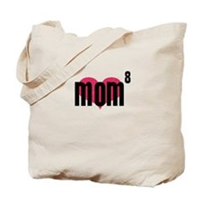 Mom of Eight Tote Bag