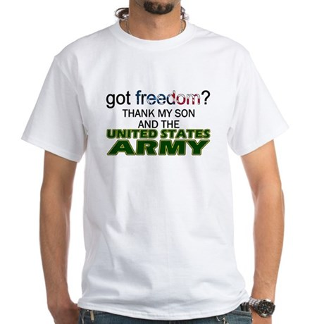 Got Freedom? Army (Son) White T-Shirt