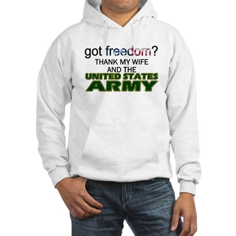 Got Freedom? Army (Wife) Hooded Sweatshirt
