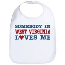 Somebody in West Virginia Loves Me Bib