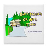 Don't Tailgate or We'll Flush Tile Coaster