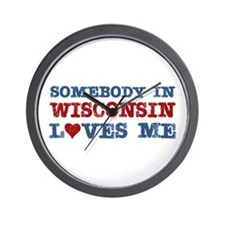 Somebody in Wisconsin Loves Me Wall Clock
