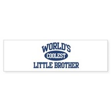 World's Coolest Little Brothe Bumper Bumper Stickers