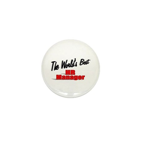 """The World's Best HR Manager"" Mini Button"