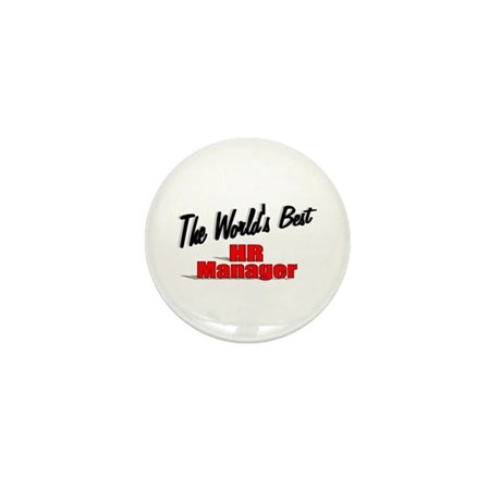 """The World's Best HR Manager"" Mini Button (100 pac"