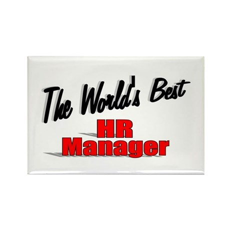 """The World's Best HR Manager"" Rectangle Magnet (10"