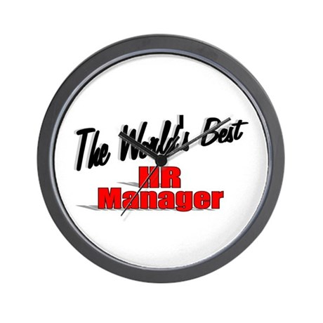 """The World's Best HR Manager"" Wall Clock"
