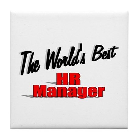 """The World's Best HR Manager"" Tile Coaster"