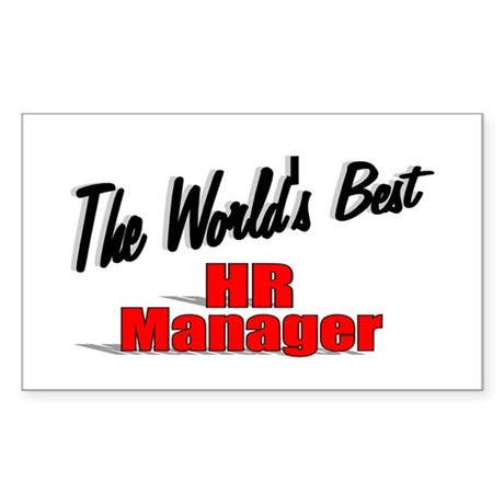 """The World's Best HR Manager"" Rectangle Sticker"