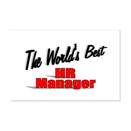 """The World's Best HR Manager"" Mini Poster Print"