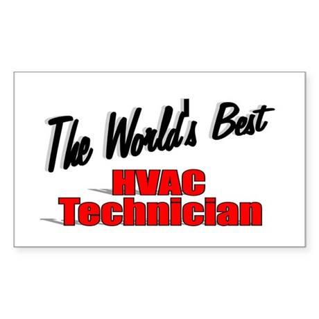 """The World's Best HVAC Technician"" Sticker (Rectan"