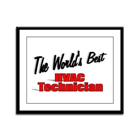 """The World's Best HVAC Technician"" Framed Panel Pr"