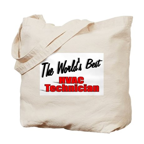 """The World's Best HVAC Technician"" Tote Bag"