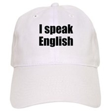 I speak English Baseball Cap