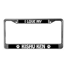 I Love My Kishu Ken License Plate Frame