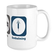 Eat Sleep Embalming Mug