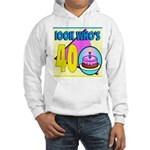 40th Birthday Hooded Sweatshirt