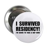 "Residency Survivor 2.25"" Button (10 pack)"