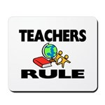 """TEACHERS RULE"" Mousepad"