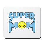 """SUPER MOM"" Mousepad"