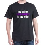 My Wife is... T-Shirt