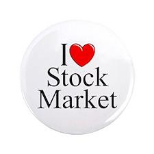 """I Love (Heart) Stock Market"" 3.5"" Button"